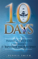 10 Days - Prayers and Devotions to Experience the Baptism of the