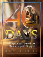 40 Days - Book 6 | Prayers and Devotions On the Lord's Supper