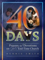 40 Days - Book 8 | Prayers and Devotions on God's End Time Church