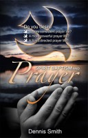 Spirit Baptism & Prayer