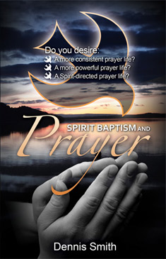 Spirit Baptism & Prayer